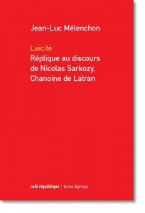 Laïcité – Réplique au discours de Nicolas Sarkozy, chanoine de Latran